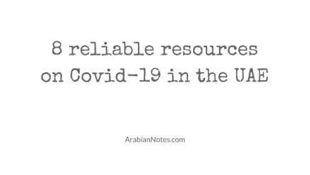 8 reliable resources on Covid-19 in the UAE